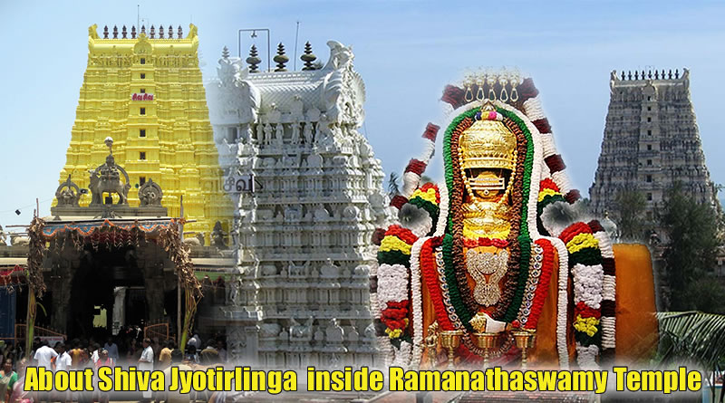 About Shiva Jyotirlinga inside Ramanathaswamy Temple