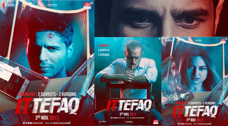 Sidharth-Sonakshi starrer Ittefaq's new poster with a crime and conspiracy plot!
