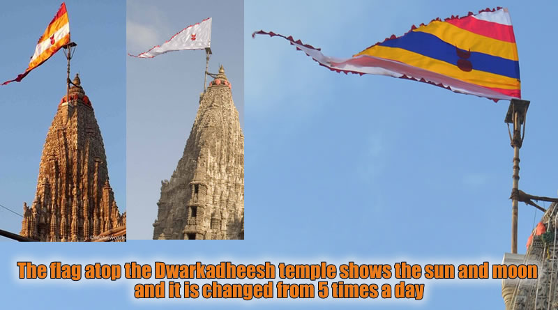 The flag atop the Dwarkadheesh temple shows the sun and moon and it is changed from 5 times a day