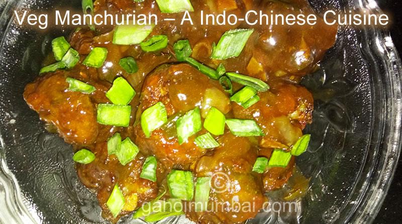 Veg manchurian an indian chinese cuisine and its recipe gahoimumbai veg manchurian a indo chinese cuisine and its recipe forumfinder Gallery