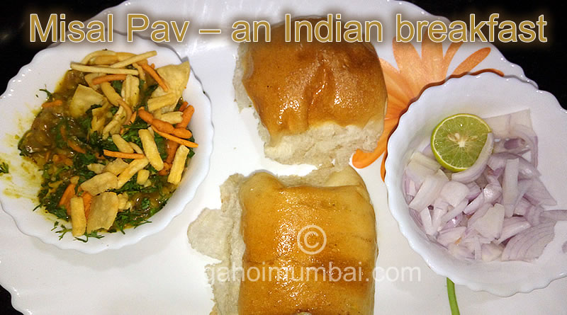Misal Pav – an Indian breakfast and its instant recipe with video!