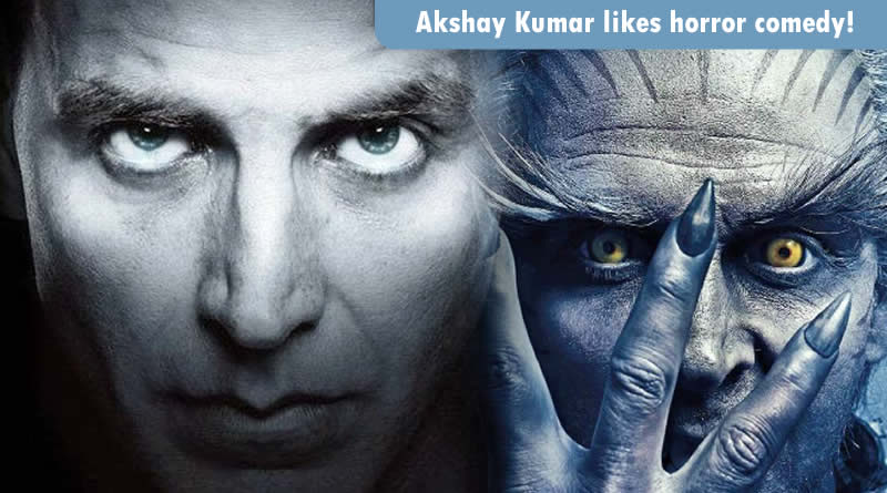I really like horror comedy, reveals Akshay Kumar!