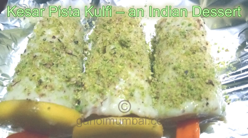Information about Kesar Pista Kulfi – an Indian dessert recipe and its stepwise making video.