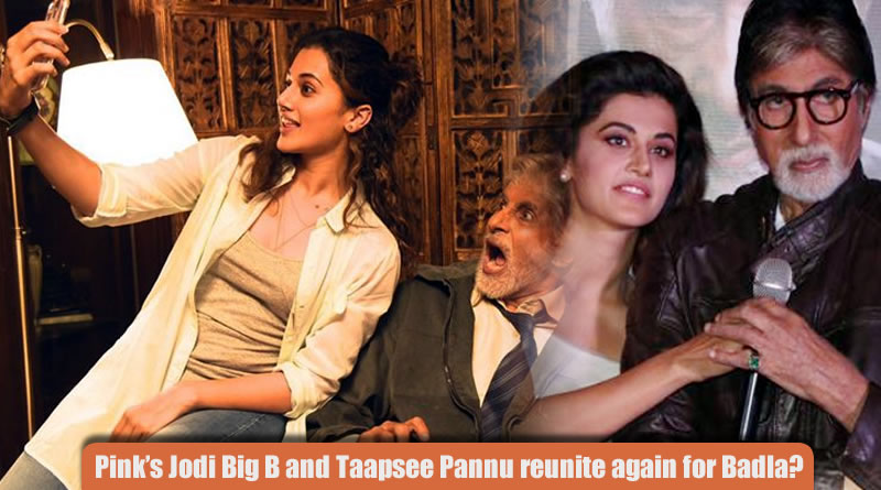 Big B and Taapsee Pannu to reunite again for Sujoy Ghosh's crime thriller!