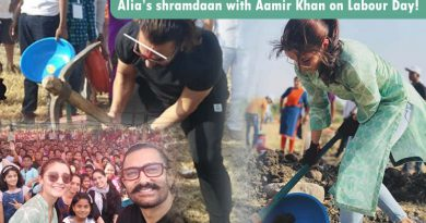 Alia Bhatt's shramdaan with Aamir Khan on Labour Day!