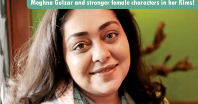Meghna Gulzar opens up about stronger female characters in her films!
