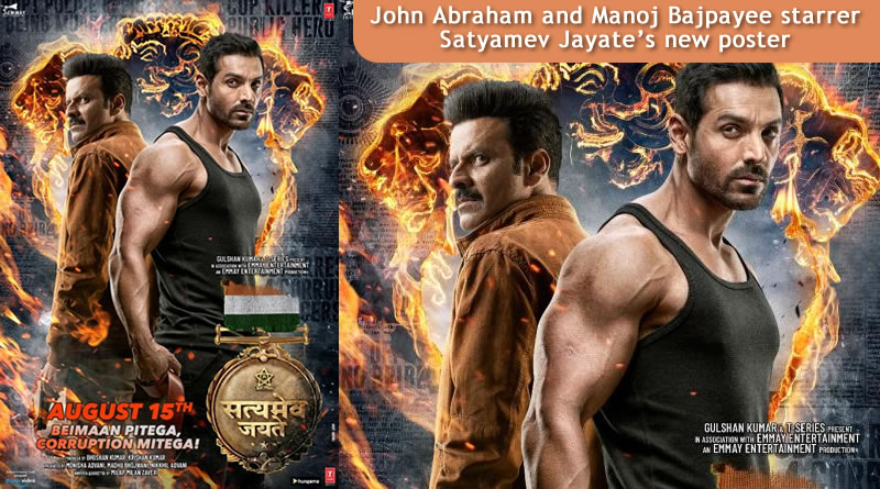 Satyamev Jayate's new poster with John Abraham and Manoj Bajpayee!