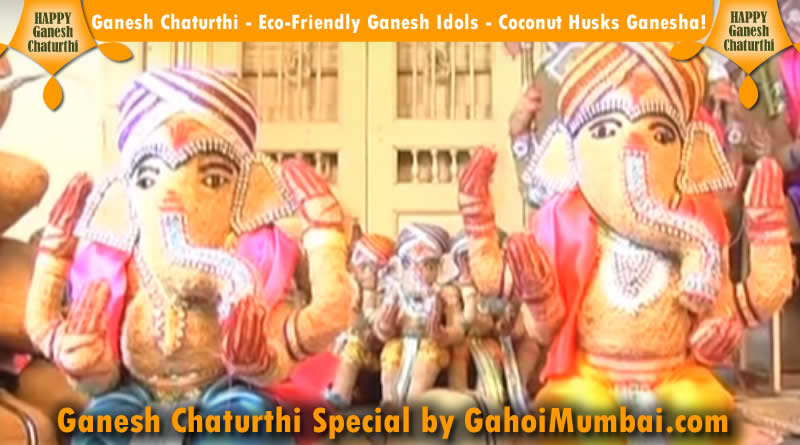Ganesh Chaturthi - Eco-Friendly Ganesh Idols - Coconut Husks Ganesha!