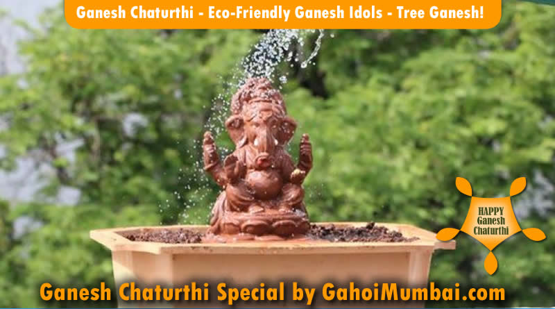 Ganesh Chaturthi - Eco-Friendly Ganesh Idols - Tree Ganesh!
