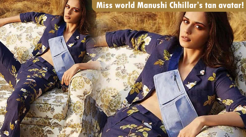 Miss world Manushi Chhillar's tan avatar!