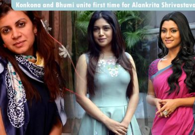 Konkona and Bhumi unite first time for Alankrita Shrivastava's next!