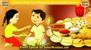 Celebration of Bhai Duj or Bhaiya Dooj (Day 5 of Diwali Celebration)