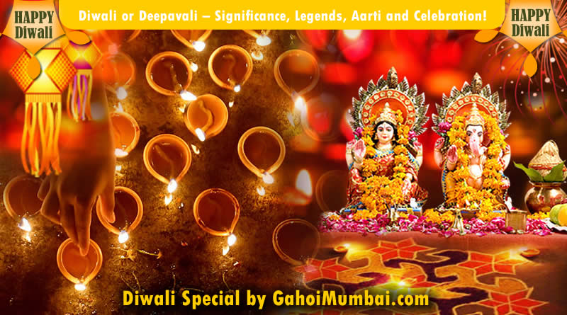 Diwali or Deepavali – Significance, Legends, Aarti and Celebration!