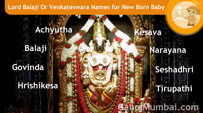 Lord Balaji Or Venkateswara names - Indian, Hindu and Mythological Gods and Goddesses Names from letter A to Z