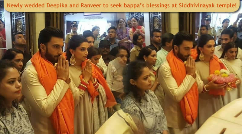 Newly wedded Deepika and Ranveer to seek bappa's blessings at Siddhivinayak temple!