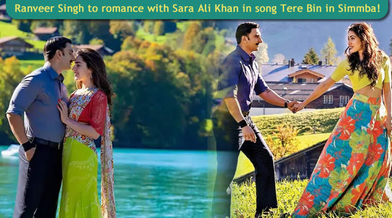 Ranveer Singh and Sara Ali Khan in song Tere Bin in Simmba!