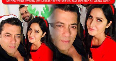 Katrina would sweetly get Salman for the selfies, says Director Ali Abbas Zafar!