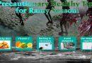 Precautionary Healthy Tips for Rainy Season!