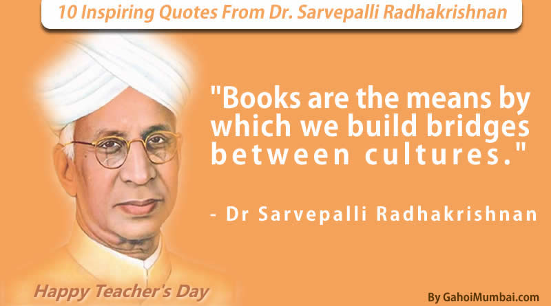 10 Inspiring Quotes From Sarvepalli Radhakrishnan