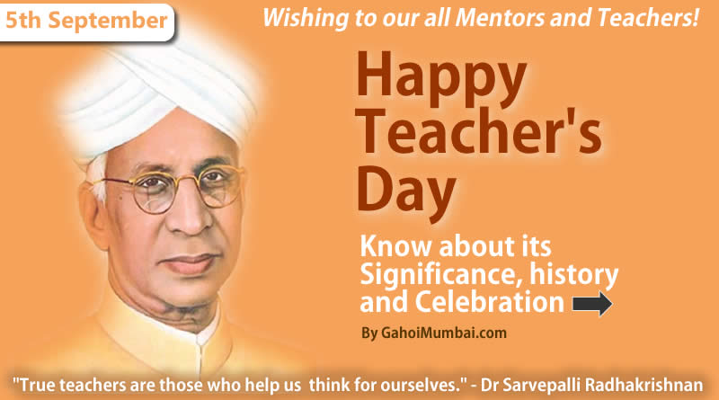 Information about Teacher's Day and its Significance, History and Celebration!