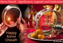 Information about Karva Chauth and its Significance, Legends, Sargi and Celebration!