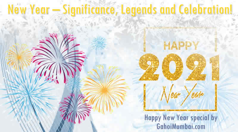 Information about New Year, its Significance, Legends and Celebration!