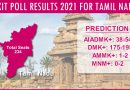 Gahoi Pradeep Gupta owned Axis My India's EXIT POLL for Tamil Nadu Legislative Elections 2021!